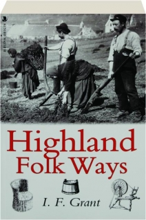HIGHLAND FOLK WAYS