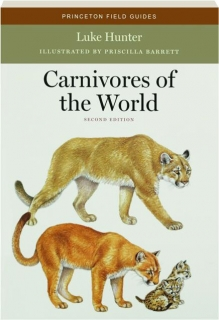 CARNIVORES OF THE WORLD, SECOND EDITION