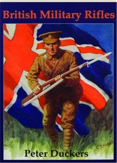 BRITISH MILITARY RIFLES