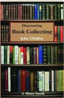 DISCOVERING BOOK COLLECTING, SECOND EDITION