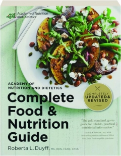 ACADEMY OF NUTRITION AND DIETETICS COMPLETE FOOD & NUTRITION GUIDE, 5TH EDITION