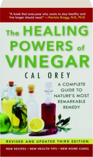 THE HEALING POWERS OF VINEGAR, REVISED THIRD EDITION