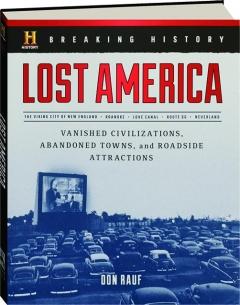 LOST AMERICA: Breaking History