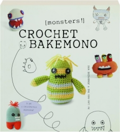CROCHET BAKEMONO: Monsters!