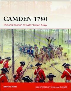 CAMDEN 1780: The Annihilation of Gates' Grand Army--Campaign 292
