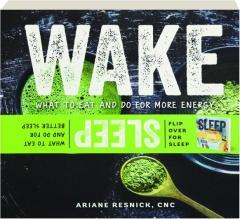 WAKE / SLEEP