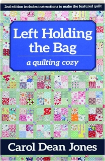 LEFT HOLDING THE BAG