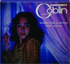 CLAUDIO SIMONETTI'S GOBLIN: Music for a Witch