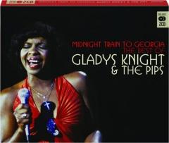 GLADYS KNIGHT & THE PIPS: Midnight Train to Georgia