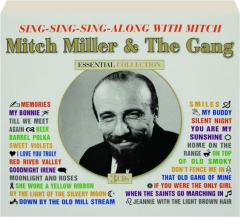 MITCH MILLER & THE GANG: Essential Collection