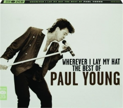 PAUL YOUNG: Wherever I Lay My Hat