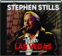 STEPHEN STILLS: Viva Las Vegas