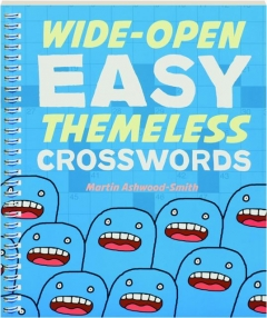 WIDE-OPEN EASY THEMELESS CROSSWORDS