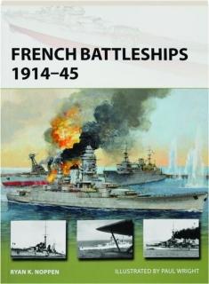 FRENCH BATTLESHIPS 1914-45: New Vanguard 266