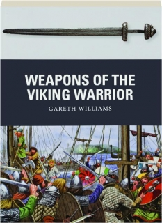 WEAPONS OF THE VIKING WARRIOR: Weapon 66