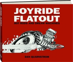 JOYRIDE / FLATOUT: Hot Rods and Dream Machines