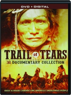 TRAIL OF TEARS: 36 Documentary Collection