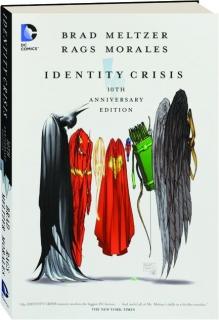 IDENTITY CRISIS, 10TH ANNIVERSARY EDITION
