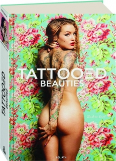 TATTOOED BEAUTIES: Stylish, Creative, and Super Sexy