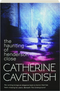 THE HAUNTING OF HENDERSON CLOSE
