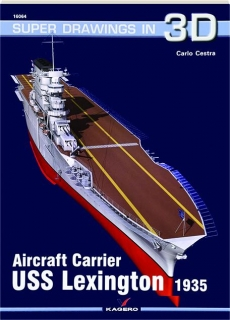 AIRCRAFT CARRIER USS <I>LEXINGTON</I> 1935: Super Drawings in 3D