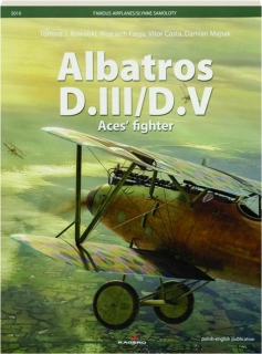 ALBATROS D.III / D.V ACES' FIGHTER, VOL. 10: Famous Airplanes