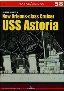 NEW ORLEANS-CLASS CRUISER USS <I>ASTORIA:</I> TopDrawings 58