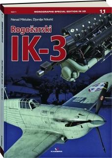 ROGOZARSKI IK-3, NO. 11
