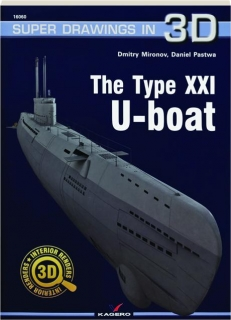 THE TYPE XXI U-BOAT: Super Drawings in 3D