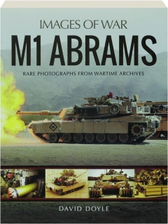 M1 ABRAMS: Images of War