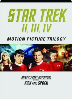 STAR TREK II, III, IV: Motion Picture Trilogy