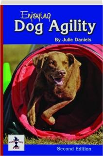 ENJOYING DOG AGILITY, SECOND EDITION