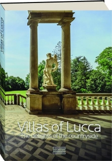 VILLAS OF LUCCA: The Delights of the Countryside