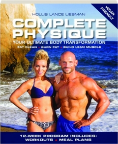 COMPLETE PHYSIQUE: Your Ultimate Body Transformation