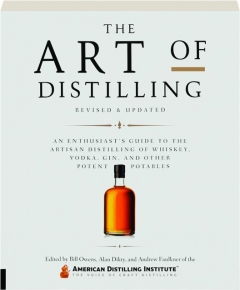 THE ART OF DISTILLING, REVISED