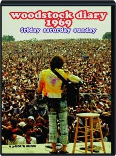WOODSTOCK DIARY 1969
