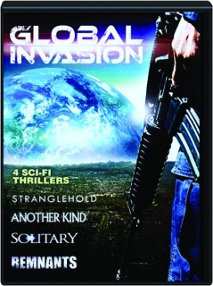 GLOBAL INVASION: 4 Sci-Fi Thrillers