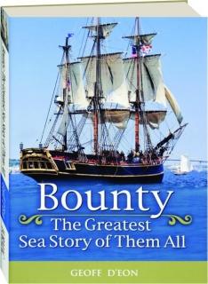 <I>BOUNTY:</I> The Greatest Sea Story of Them All