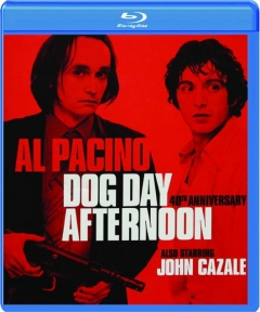 DOG DAY AFTERNOON, 40TH ANNIVERSARY