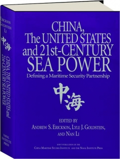 CHINA, THE UNITED STATES AND 21ST-CENTURY SEA POWER