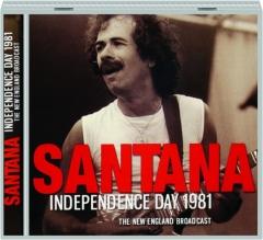 SANTANA: Independence Day 1981