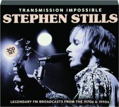STEPHEN STILLS: Transmission Impossible
