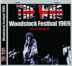 THE WHO: Woodstock Festival 1969