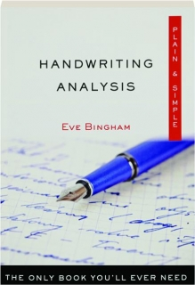 HANDWRITING ANALYSIS: Plain & Simple