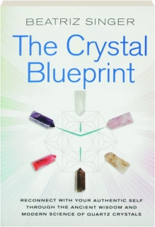 THE CRYSTAL BLUEPRINT