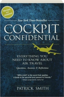 COCKPIT CONFIDENTIAL: Everything You Need to Know About Air Travel