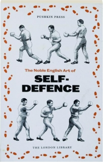 THE NOBLE ENGLISH ART OF SELF-DEFENCE