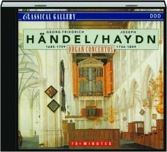 HANDEL / HAYDN: Organ Concertos