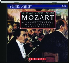 MOZART: Bassoon Concerto / Oboe Concerto / Clarinet Concerto