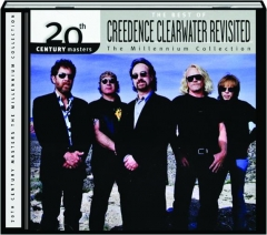 THE BEST OF CREEDENCE CLEARWATER REVISITED: 20th Century Masters